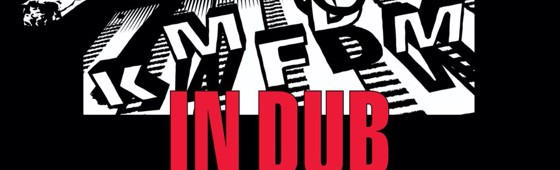 "KMFDM returns to dub on ""In Dub"""