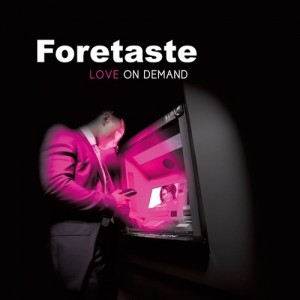 Foretaste-Love-On-Demand