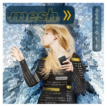 mesh-born-to-lie